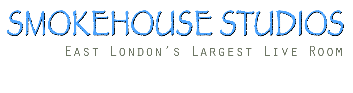 Smokehouse Studios - East London's Largest Live Room