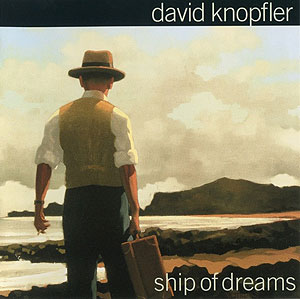 David Knopfler Ship of Dreams
