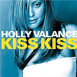Holly Vallance Kiss Kiss